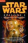 Star Wars. Episode I - Die dunkle Bedrohung  by  Terry Brooks