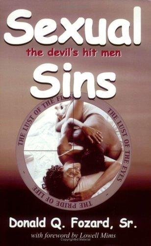 Sexual Sins:  The Devils Hit Men  by  Donald Q. Fozard Sr.