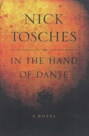 In the Hands of Dante  by  Nick Tosches