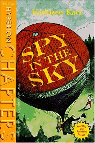 Spy in the Sky  by  Kathleen Karr
