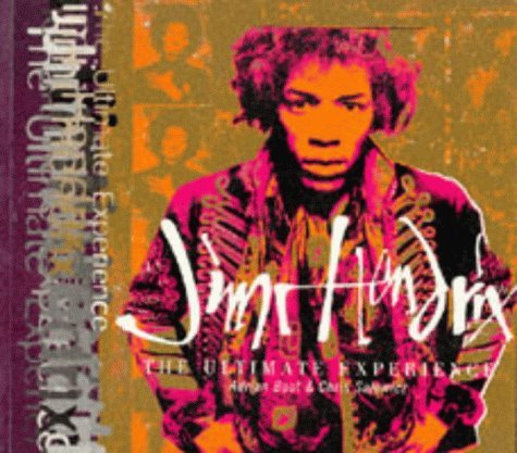 Jimi Hendrix: The Ultimate Experience  by  Adrian Boot