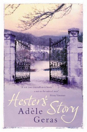 Hesters Story  by  Adèle Geras