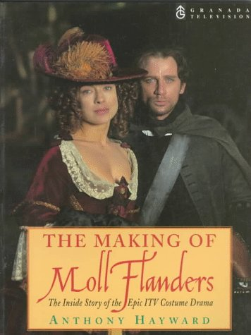 The Making of Moll Flanders  by  Anthony Hayward