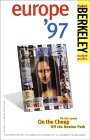 Berkeley Guides: Europe 97: On the Loose, On the Cheap, Off the Beaten Path Fodors Travel Publications Inc.