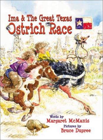 Ima & the Great Texas Ostrich Race  by  Margaret Olivia McManis