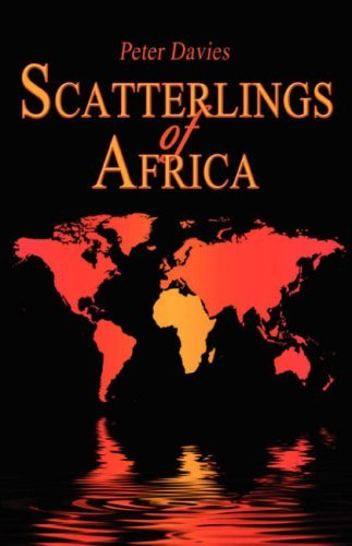Scatterlings of Africa Peter E. Davies