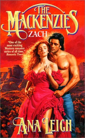 The Mackenzies: Zach  by  Ana Leigh