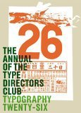 Typography 26: The Annual of the Type Directors Club  by  Collins Publishers