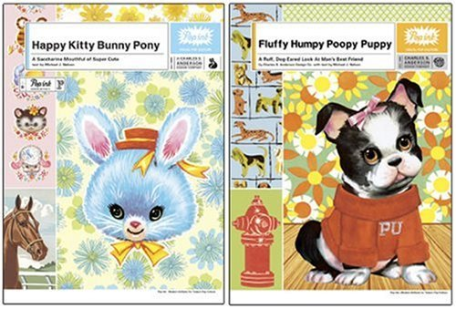Happy Kitty Bunny Pony/Fluffy Humpy Poopy Puppy Two-Pack:  by  Charles S. Anderson Design Company