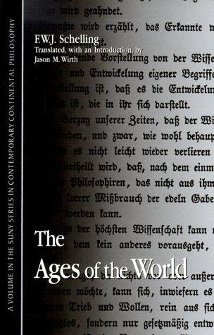Ages of the World Friedrich Wilhelm Joseph Schelling