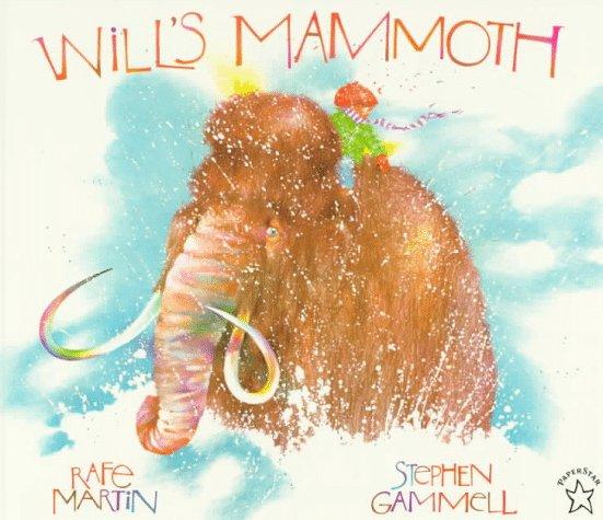 Wills Mammoth  by  Rafe Martin