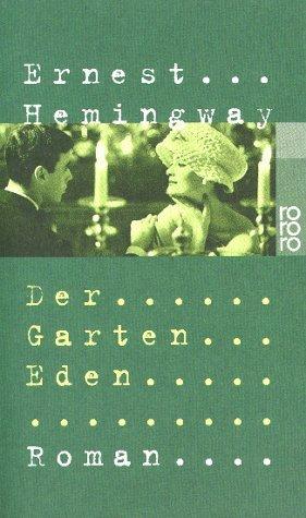 Der Garten Eden Ernest Hemingway