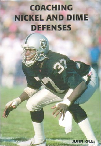 Coaching Nickel and Dime Defenses John Rice