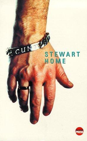 Cunt Stewart Home