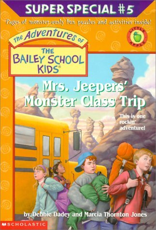 Mrs. Jeepers Monster Class Trip (The Adventures Of The Bailey School Kids Super Special, #5) Debbie Dadey