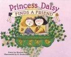 Princess Daisy Finds a Friend Kirsten  Hall