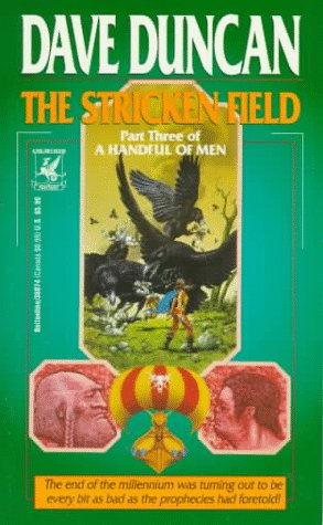 The Stricken Field (A Handful of Men, #3)  by  Dave Duncan