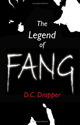 The Legend of Fang  by  D.C. Drapper