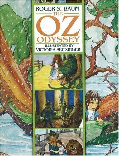 The Oz Odyssey Roger S. Baum
