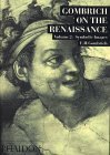 Symbolic Images: Studies in the Art of the Renaissance - vol. II E.H. Gombrich