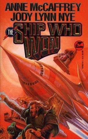 The Ship Who Won (Brainship, #5) Anne McCaffrey