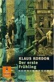 Der erste Frühling  by  Klaus Kordon
