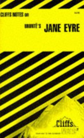 Brontes Jane Eyre (Cliffs Notes) J.M. Lybyer