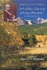 Isabella Lucy Birds A Ladys Life in the Rocky Mountains: An Annotated Text  by  Isabella L. Bird