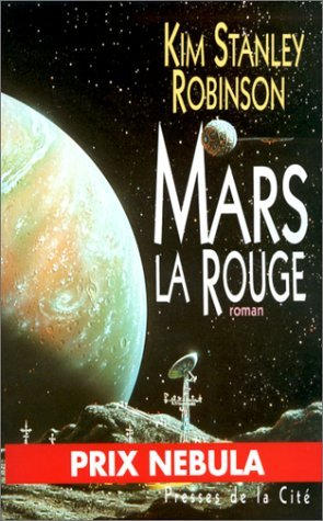Mars la Rouge  by  Kim Stanley Robinson