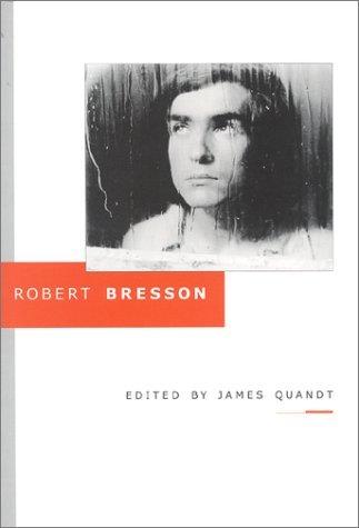 Robert Bresson James Quandt