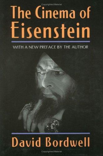 The Cinema of Eisenstein  by  David Bordwell