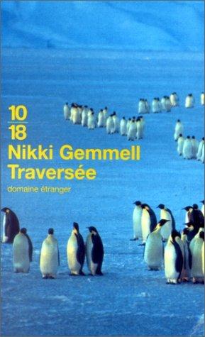 Traversée  by  Nikki Gemmell