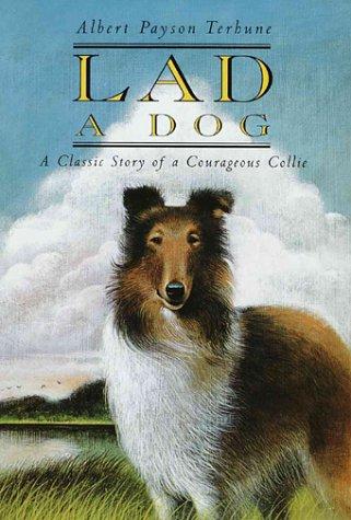 Lad: A Dog Albert Payson Terhune