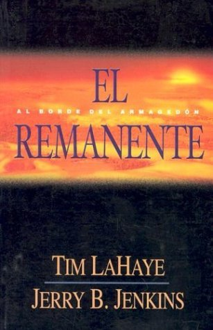 El Remanente: Al Borde Del Armagedon  by  Tim LaHaye