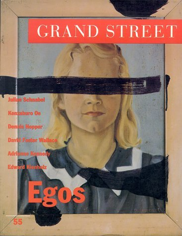 Grand Street 55: Egos (Winter 1996)  by  Grand Street