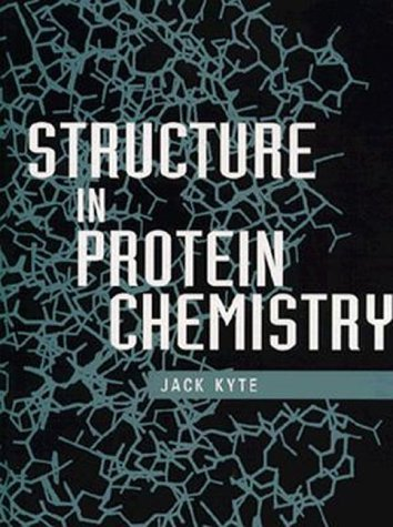 Structure in Protein Chemistry  by  Jack Kyte