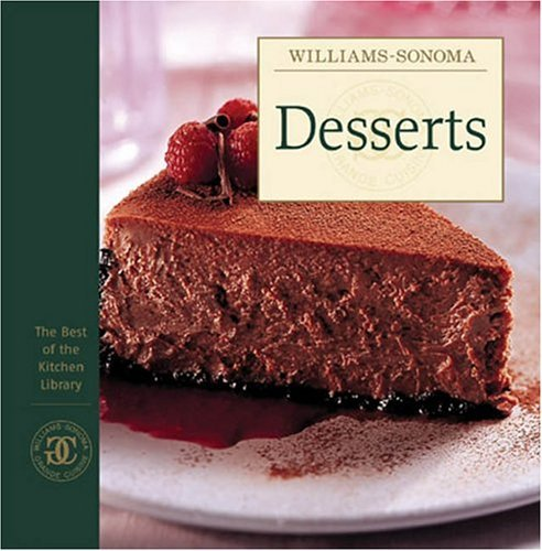 Desserts (Best of Williams-Sonoma Kitchen Library)  by  Williams-Sonoma