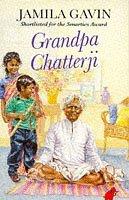 Grandpa Chatterji  by  Jamila Gavin