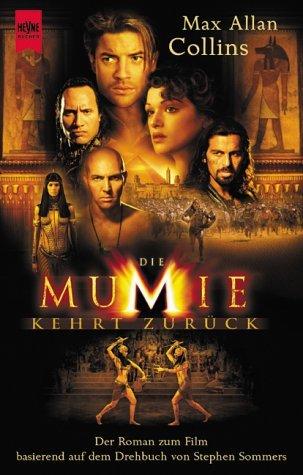 Die Mumie Kehrt Zurück. Der Roman Zum Film  by  Max Allan Collins