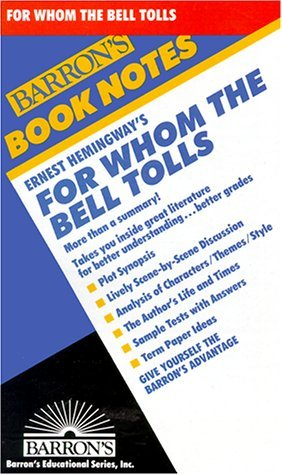 Ernest Hemingways for Whom the Bell Tolls (Barrons Book Notes) Jim Auer