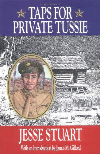 Taps for Private Tussie  by  Jesse Stuart