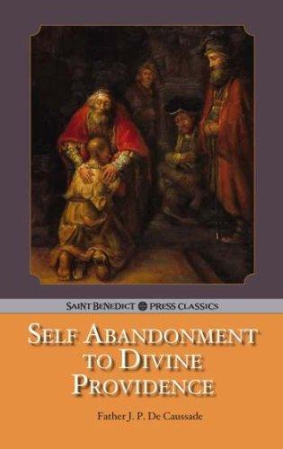 Self Abandonment to Divine Providence Jean-Pierre de Caussade