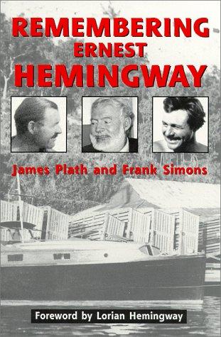 Remembering Ernest Hemingway James Plath