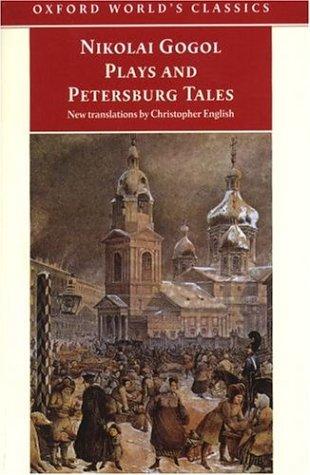 Plays And Petersburg Tales Nikolai Gogol