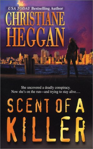 Scent of a Killer Christiane Heggan