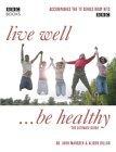 Live Well, Be Healthy John Marsden