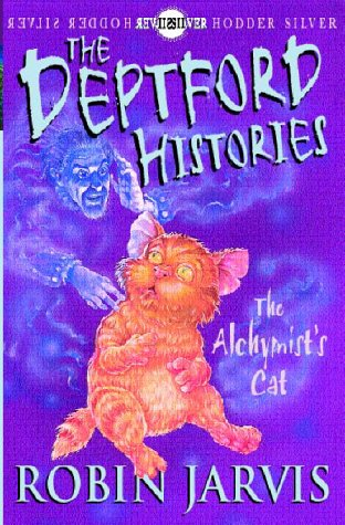 The Alchymists Cat (The Deptford Histories, #1)  by  Robin Jarvis