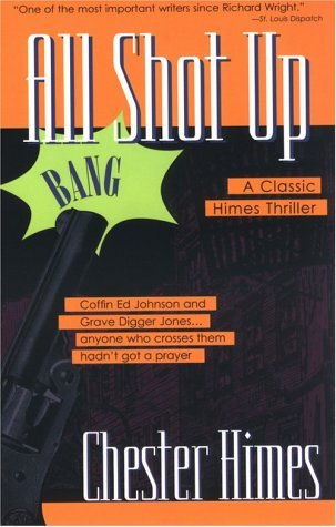 All Shot Up  by  Chester Himes
