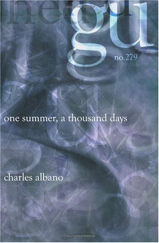One Summer, A Thousand Days  by  Charles Albano