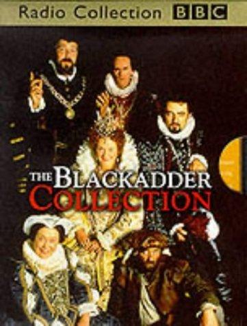 The Black Adder Collection:  Eighteen Original Bbc Tv Episodes [Sound Recording] Richard Curtis